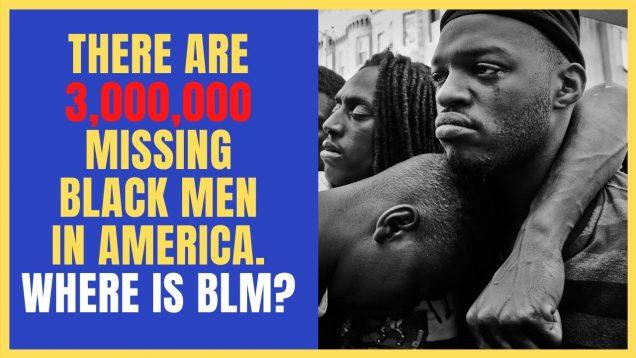The 3,000,000 Missing Black Men