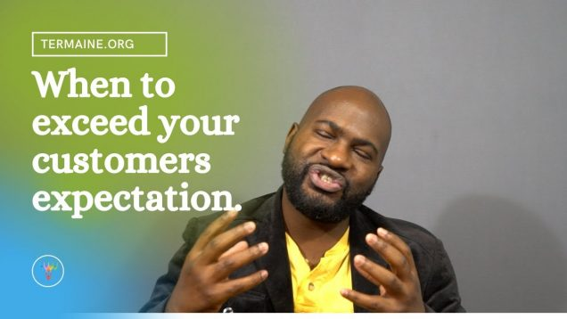 Understanding Customers Expectations Of Your Industry & Product.
