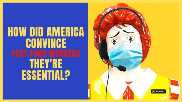 Why are fast food workers deemed essential? I explore this question.